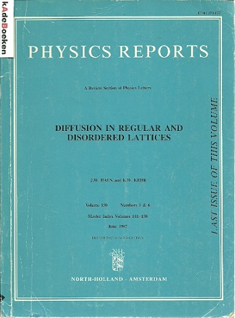 Diffusion in Regular and Disordered Lattices. Physics Report - Volume 150 Numbers 5 & 6. HAUS, J.W. & K.W. KEHR
