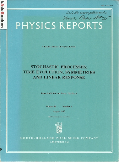 Stochastic Processes: Time Evolution, Symmetries and Linear Response. Physics Report - Volume 88 Number 4. HÄNGGI, Peter & Harry THOMAS