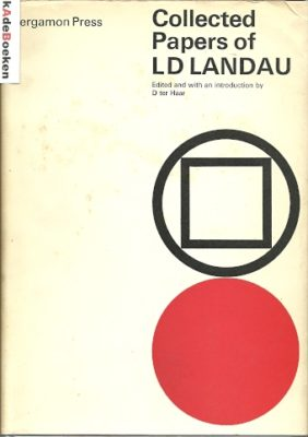 Collected Papers of L.D. Landau. [First edition] HAAR, D. ter [Edited and with an introduction]