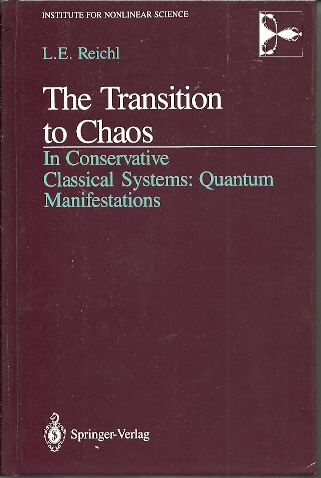 The Transition to Chaos. In Conservative Classical Systems: Quantum Manifestations. REICHL, Linda E.