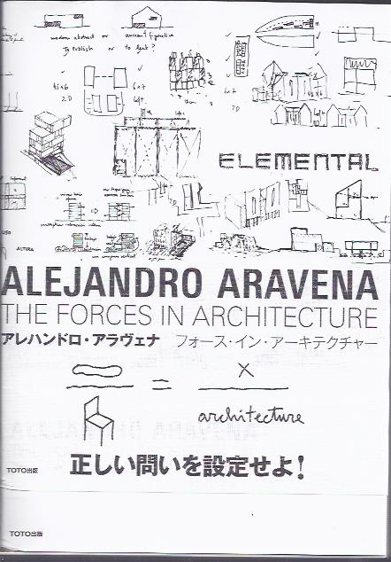 The Forces in Architecture [Second printing]. ARAVENA, Alejandro