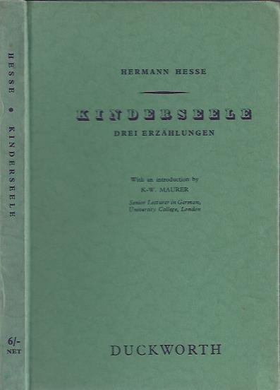 Kinderseele. Drei Erzählungen. With an introduction by K-W. Maurer. HESSE, Hermann
