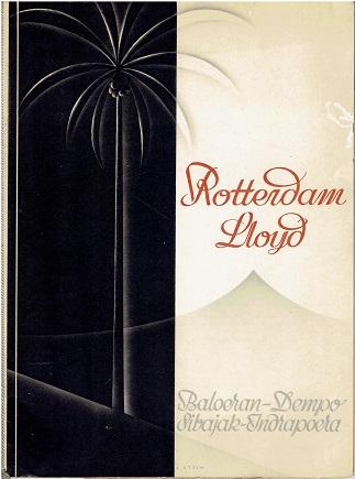 Rotterdam Lloyd. Baloeran - Dempo - Sibajak - Indrapoera. [Text in English]. ROTTERDAMSCHE LLOYD