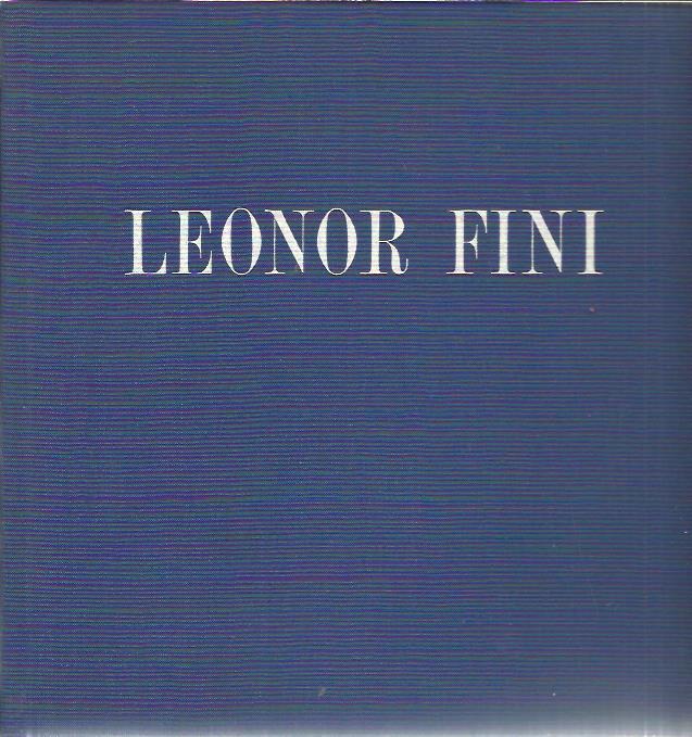 Leonor Fini, d'un jour plus clair que le Jour. FINI, Leonor