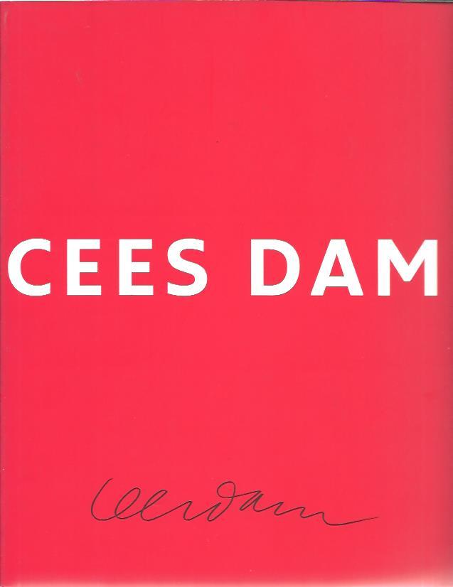 Cees Dam. [Ter gelegenheid van zijn 75ste verjaardag]. EVERS, Karin