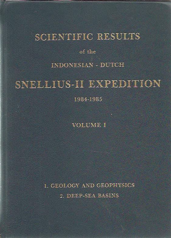 Scientific Results of the Indonesian-Dutch Snellius-II Expedition 1984-1985. Volume I-II. SNELLIUS-II EXPEDITION