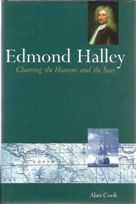 Edmond Halley. Charting the Heavens and the Seas. COOK, Alan