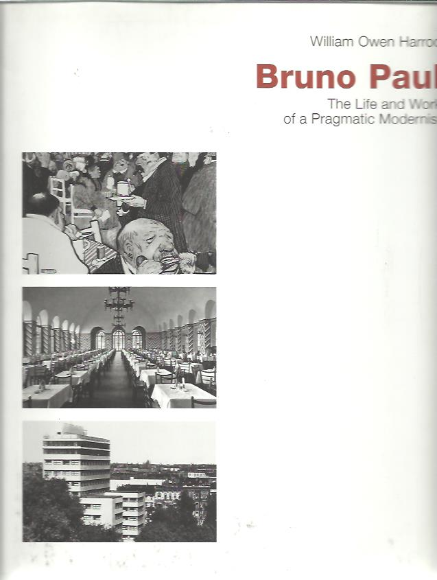 Bruno Paul. The Life and Work of a Pragmatic Modernist. HARROD, William Owen