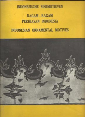 Indonesische siermotieven. Ragam-ragam Perhiasan Indonesia. Indonesian ornamental design. HOOP, A.N.J.Th. à Th. van der