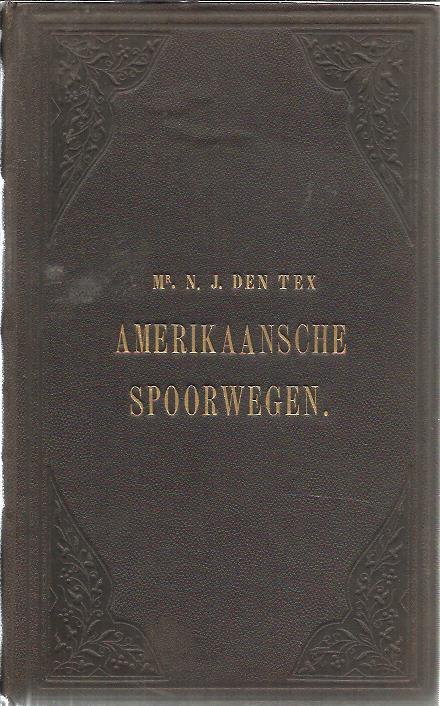 Amerikaansche spoorwegen op de Amsterdamsche Beurs. TEX, N.J. den