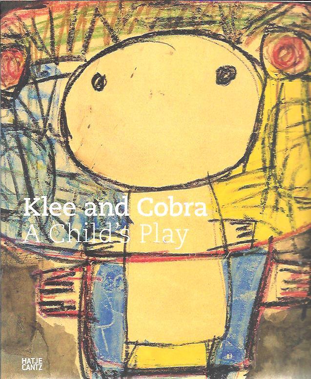 Klee and Cobra - A Child's Play. BAUMGARTNER, Michael a.o.