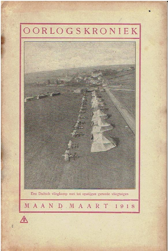 Oorlogskroniek. Maand maart 1918. [W.O. I]