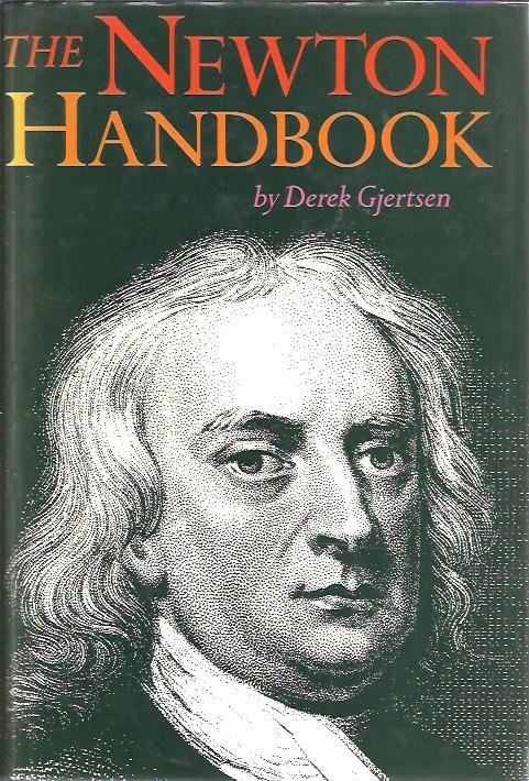 The Newton Handbook. GJERTSEN, Derek