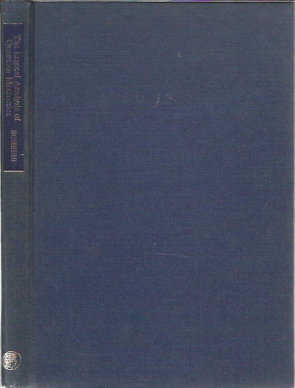 The Logical Analysis of Quantum Mechanics. [N.G. van Kampen]. SCHEIBE, Erhard