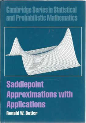 Saddlepoint Approximations with Applications. BUTLER, Ronald W.
