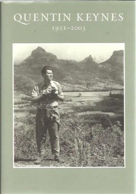 Quentin Keynes. Explorer, film-maker, lecturer and book-collector 1921-2003. KEYNES, Simon [Ed.]