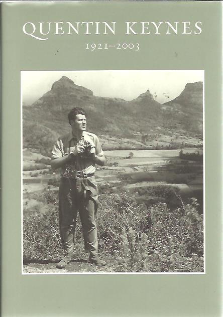 Quentin Keynes. Explorer, film-maker, lecturer and book-collector 1921-2003. KEYNES, Simon [Ed.]