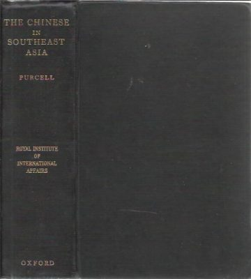 The Chinese in Southeast Asia. PURCELL, Victor