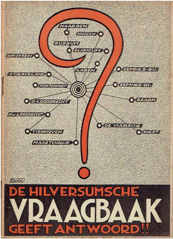 De Hilversumsche vraagbaak geeft antwoord!! HILVERSUM