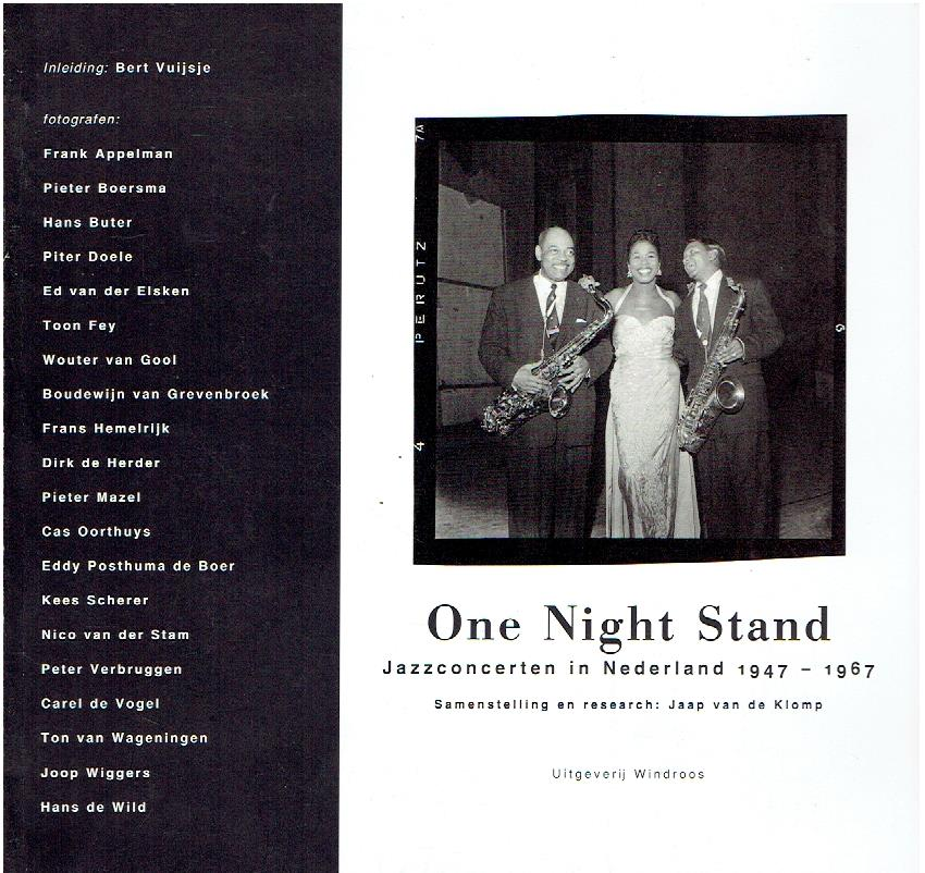 One Night Stand. Jazzconcerten in Nederland 1947-1967. KLOMP, Jaap van de
