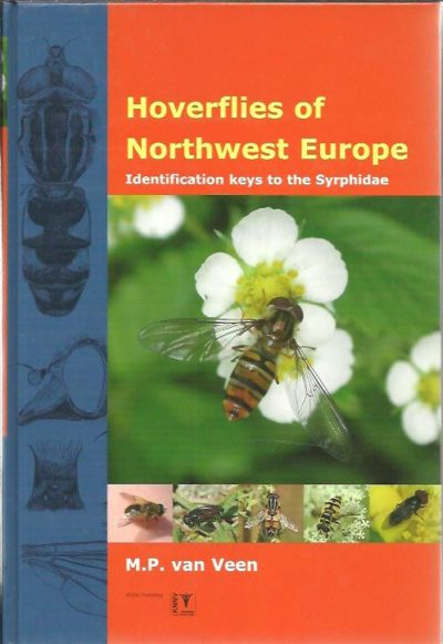 Hoverflies of Northwest Europe. Identification keys to the Syrphidae. VEEN, M.P. van
