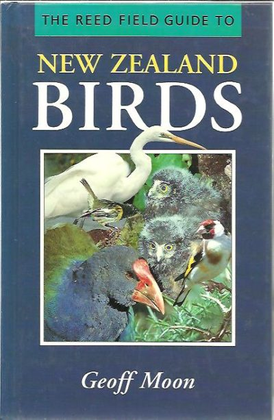 The Reed Field Guide to New Zealand Birds. MOON, Geoff