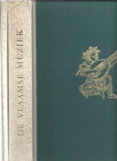 De Vlaamse muziek in de maatschappij van de 15de en 16de eeuw.  [Vertaling door André-M. Pols + 2 grammofoonplaten met Commentaar [4] pp. - Two volumes. WANGERMÉE, Robert