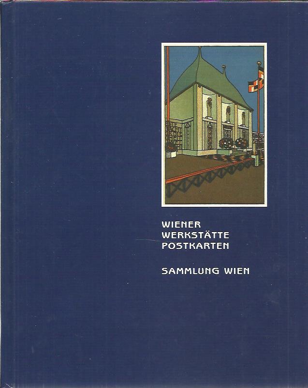 Wiener Werkstätte Postkarten  - Sammlung Wien. Salzburg 27. April 2002. ANSICHTKAARTen - PICTURE POSTCARDS