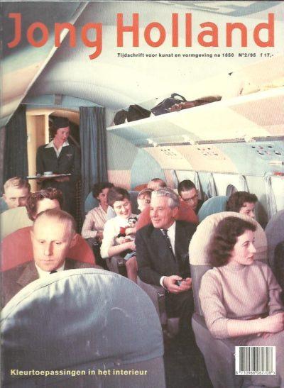 Kleur tussen hemel en aarde. De vliegtuiginterieurs van Gerrit Rietveld (1955-1958) - [18] pp. verschenen in: Jong Holland - Tijdschrift voor kunst en vormgeving na 1850 No. 2/95. HALEM, Ludo van