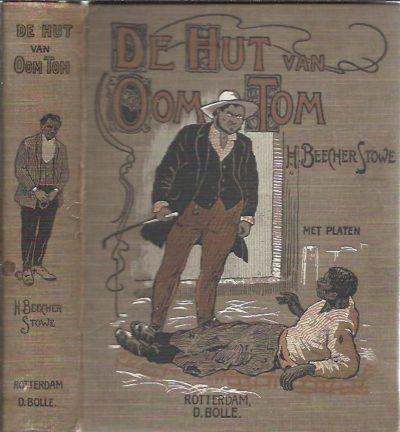 De De hut van Oom Tom. Met een opdracht aan de jeugd. Zesde herziene en verbeterde druk. BEECHER STOWE, H. - [Harriet Beecher Stowe]