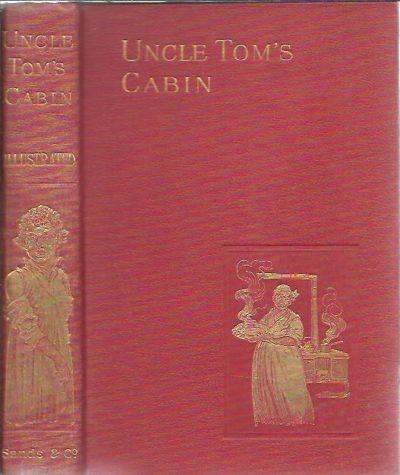 Uncle Tom's Cabin. BEECHER STOWE, Harriet