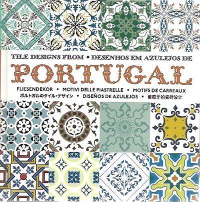 Tile designs from Portugal - Desenhos em azulejos de - Fliesendekor - Motivi delle piastrelle - Motifs de carreaux. + CD-ROM. HURTADO DE MENDOZA, Diego