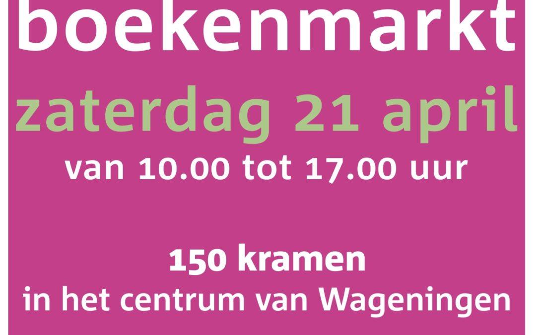 Zaterdag 21 april Boekenbeurs in Wageningen