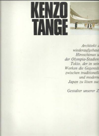 Kenzo Tange.Gestalter unserer Zeit. Herausgegeben von H.L. Jaffé und A. Busignani. TANGE, Kenzo - Paolo RIANI