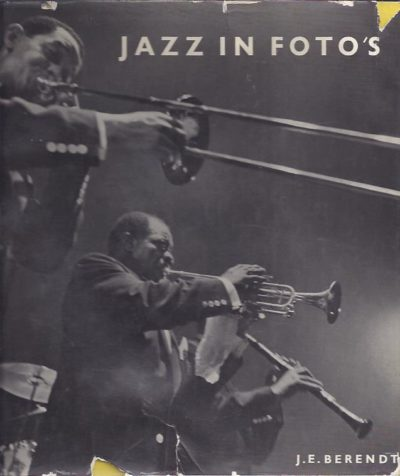 Jazz in foto's. Nederlandse bewerking Rolf ten Kate. BERENDT, J.E.