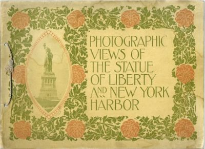 Photographic views of the Statue of Liberty and New York Harbor. From recent original photographs NEW YORK