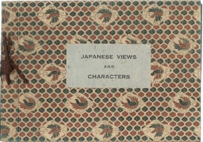 Japanese Views and Characters. [JAPAN]