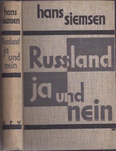 Russland ja und nein. SIEMSEN, Hans