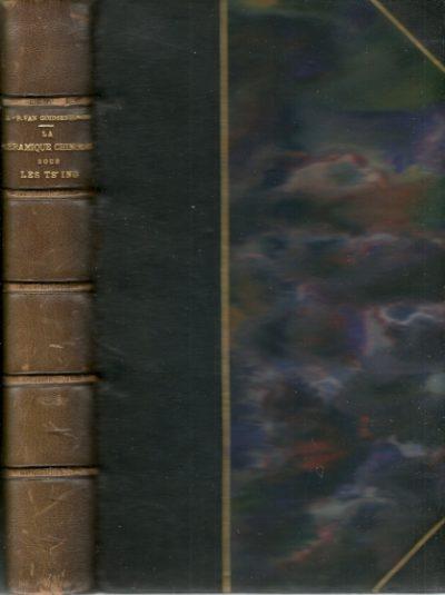 La Céramique Chinoise sous les Ts'ing 1644-1851. GOIDSENHOVEN, J.-P. van