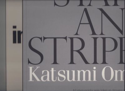 Katsumi Omori - Stars and Stripes. All photographs were taken on January 20, 2009, New York City. - Incarnation.  All photographs were taken in August, 2009, Tokyo. - Bonjour.  All photographs were taken on October 15, 2009, Blitvenica. OMORI, Katsumi