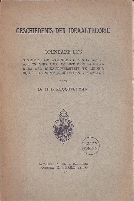 Geschiedenis der ideaaltheorie. Openbare les gegeven op woensdag 26 november 1930. KLOOSTERMAN, H.D.