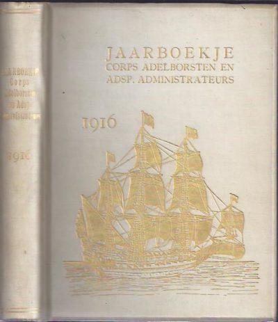 Jaarboekje der Adelborsten en Adspirant-Administrateurs. 45ste jaargang 1916. [MARINE]