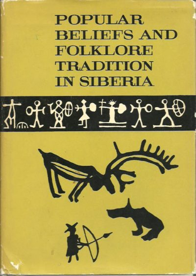 Popular Beliefs and Folklore Tradition in Siberia. DIOSZEGI, V. [Ed.]