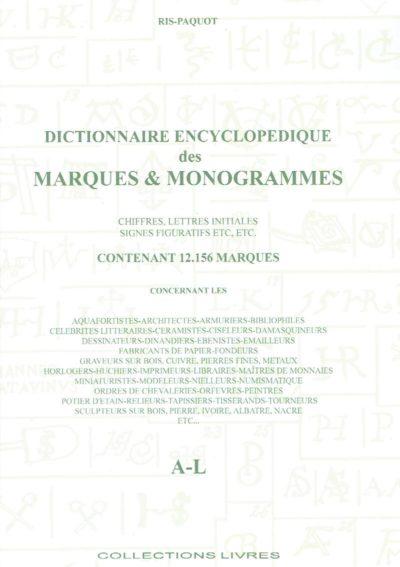 Dictionnaire Encyclopedique des Marques & Monogrammes. Chiffres, Lettres Initiales, Signes Figuratifs, etc, etc. Contenant 12.156 Marques concernant les Aquafortistes, Architectes, Armuriers, Bibliophiles [...]. Two volumes. RIS-PAQUOT