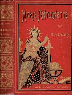 Marie-Antoinette et sa famille. Cinquième édition. LESCURE, M. de