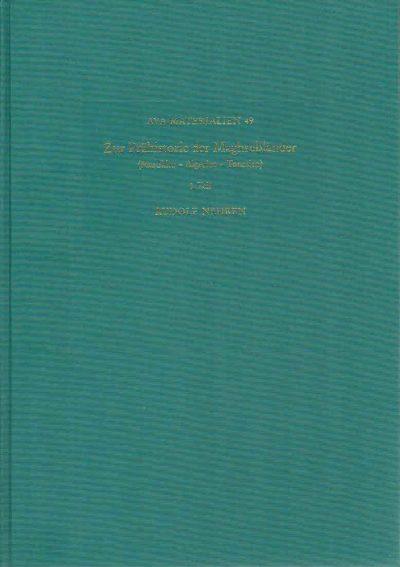 Zur Prähistorie der Maghrebländer. (Marokko - Algerien - Tunesien). Teil 1 + 2. NEHREN, Rudolf