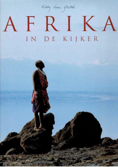Afrika in de kijker. GESTEL, Eddy Van