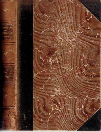 Wanderfahrten und Wallfahrten im Orient. Zweite Auflage. KEPPLER, Paul