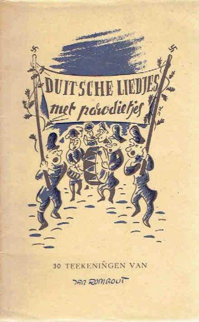 Duitsche liedjes met parodietjes. 30 teekeningen van Jan Rombout. [Tweede druk]. ROMBOUT, Jan