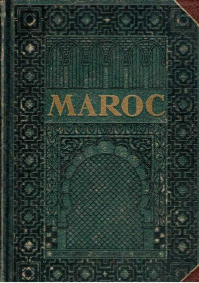Maroc. l'Encyclopédie Coloniale et Maritime. 9 mille. GUERNIER, Eugène